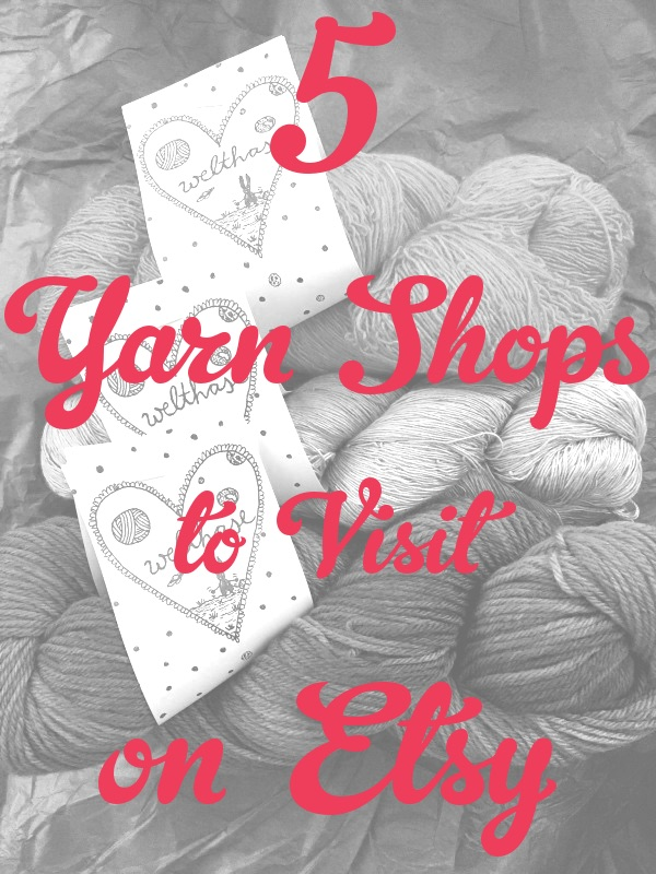 5 yarn shops to visit on etsy