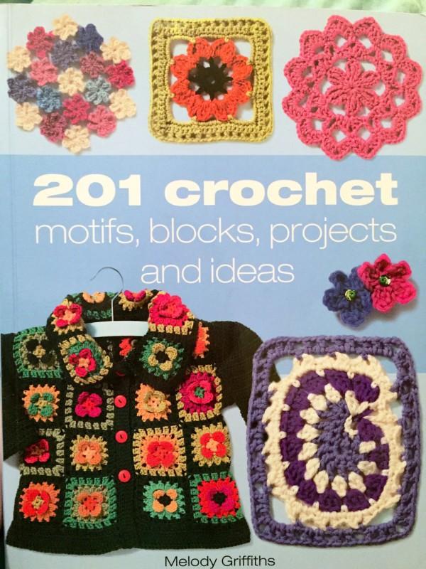201 Crochet Motifs, Blocks, Projects, and Ideas